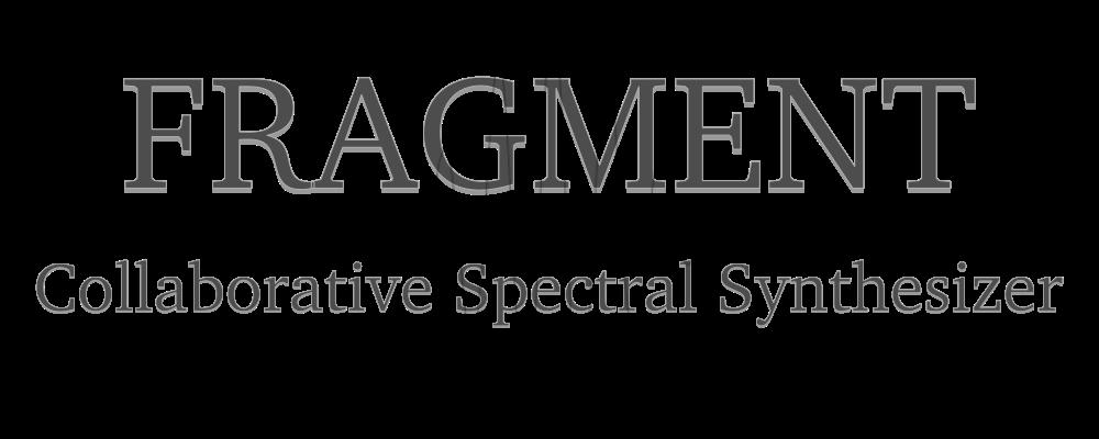 Fragment - The Collaborative pixels-based Additive/Spectral